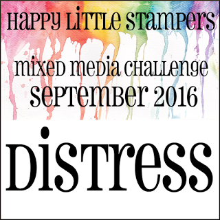 HLS Mixed Media challenge September 2016 - Distress