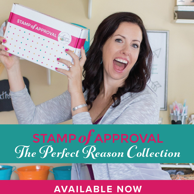 The Perfect Reason Collection - Stamp of Approval