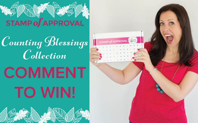 Counting Blessings Stamp of Approval