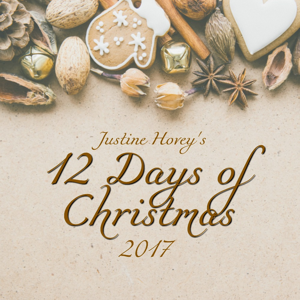 Justine Hovey's 12 Days Of Christmas Series