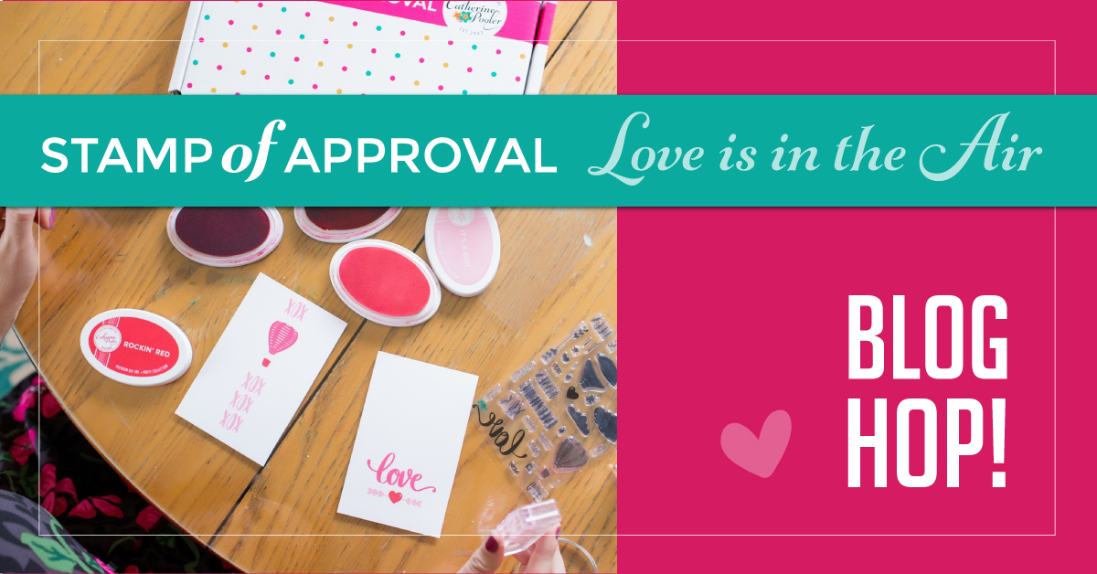 Catherine Pooler Designs Stamp of approval love is in the air